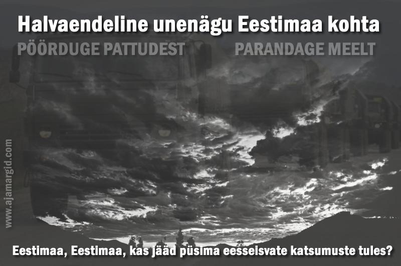 rasked-ajad-eestimaa-tulevik-katsumused-viletsus